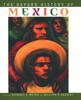 The Oxford History of Mexico (Hardback)