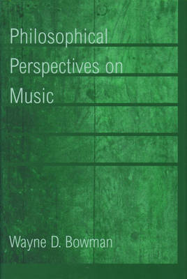 Philosophical Perspectives on Music (Hardback)
