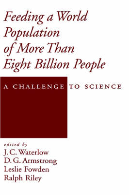 Feeding a World Population of More Than Eight Billion People: A Challenge to Science - Topics in Sustainable Agronomy (Hardback)