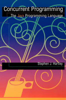 Concurrent Programming: The Java Programming Language (Paperback)