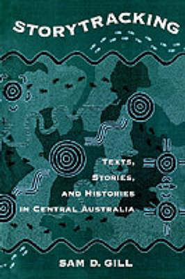 Storytracking: Texts, Stories, and Histories in Central Australia (Paperback)