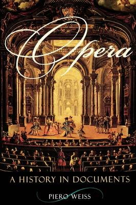 Opera: A History in Documents (Paperback)