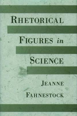Rhetorical Figures in Science (Hardback)