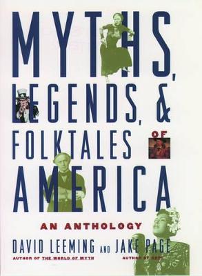 Myths, Legends, and Folktales of America: An Anthology (Paperback)