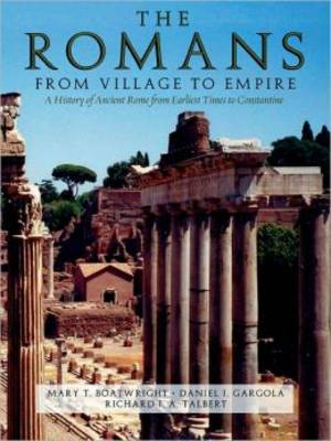 The Romans: From Village to Empire (Paperback)