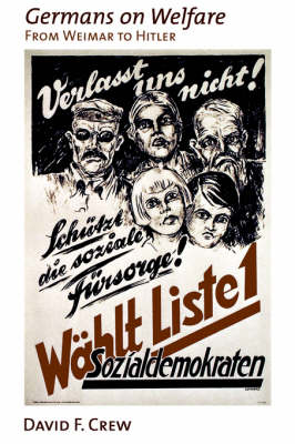 Germans on Welfare: From Weimar to Hitler (Paperback)