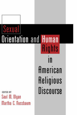 Sexual Orientation and Human Rights in American Religious Discourse (Hardback)
