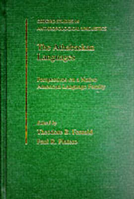 The Athabaskan Languages: Perspectives on a Native American Language Family - Oxford Studies in Anthropological Linguistics 24 (Hardback)