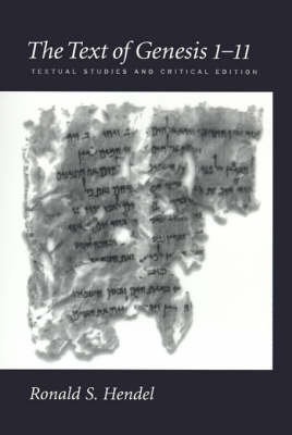 The Text of Genesis 1-11: Textual Studies and Critical Edition (Hardback)