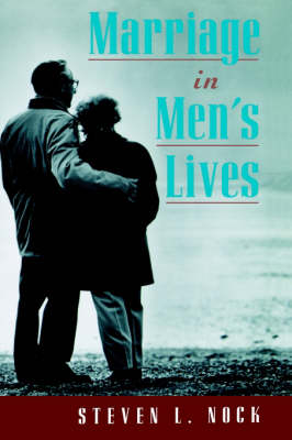 Marriage in Men's Lives (Hardback)