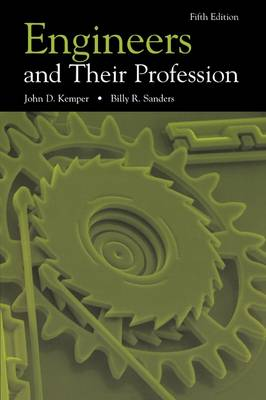 Engineers and Their Profession (Paperback)