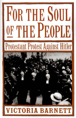 For the Soul of the People: Protestant Protest against Hitler (Paperback)