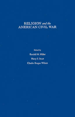 Religion and the American Civil War (Hardback)