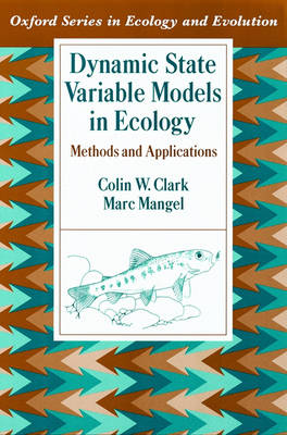 Dynamic State Variable Models in Ecology: Methods and Applications - Oxford Series in Ecology and Evolution (Hardback)
