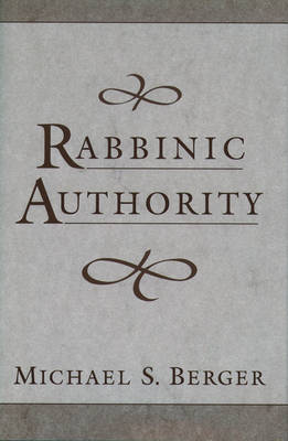 Rabbinic Authority (Hardback)