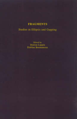 Fragments: Studies in Ellipsis and Gapping (Hardback)
