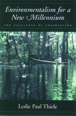 Environmentalism for a New Millennium: The Challenge of Coevolution (Hardback)