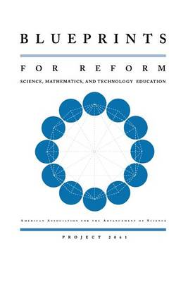 Blueprints for Reform: Science, Mathematics, and Technology Education (Paperback)