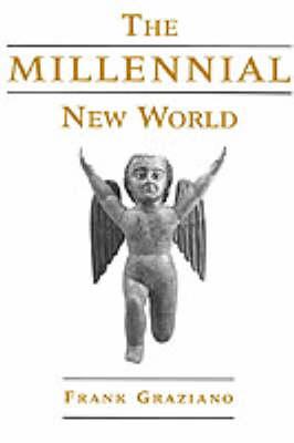 The Millennial New World (Hardback)