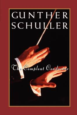 The Compleat Conductor (Paperback)