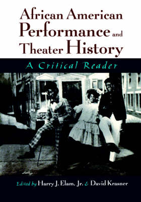 African American Performance and Theater History: A Critical Reader (Paperback)