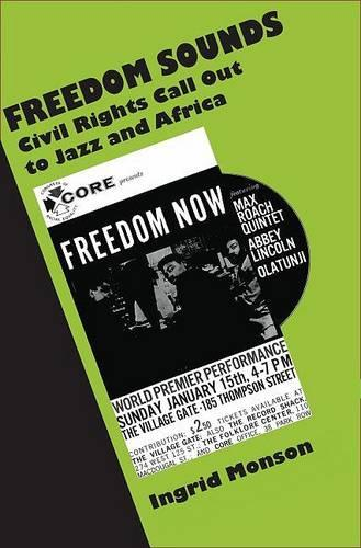Freedom Sounds: Civil Rights Call Out to Jazz and Africa (Hardback)