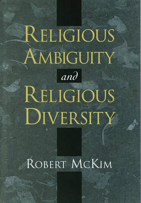 Religious Ambiguity and Religious Diversity (Hardback)