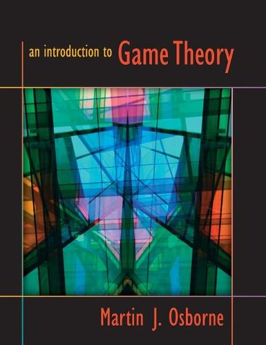 An Introduction to Game Theory (Hardback)