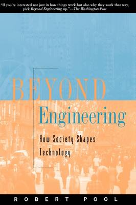 Beyond Engineering: How Society Shapes Technology - Sloan Technology (Paperback)