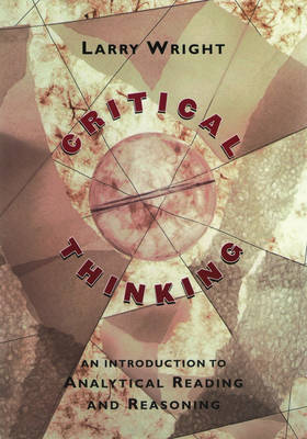 Critical Thinking: An Introduction to Analytical Reading and Reasoning (Paperback)
