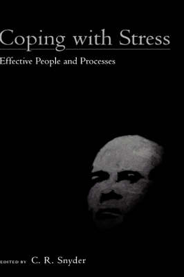 Coping with Stress: Effective People and Processes (Hardback)