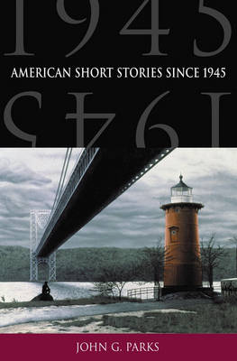 American Short Stories Since 1945 (Paperback)