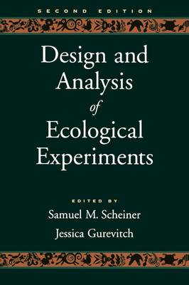 Design and Analysis of Ecological Experiments (Paperback)