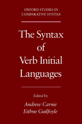 The Syntax of Verb Initial Languages - Oxford Studies in Comparative Syntax (Hardback)