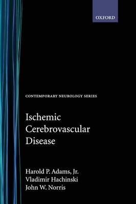 Ischemic Cerebrovascular Disease - Contemporary Neurology Series 62 (Hardback)