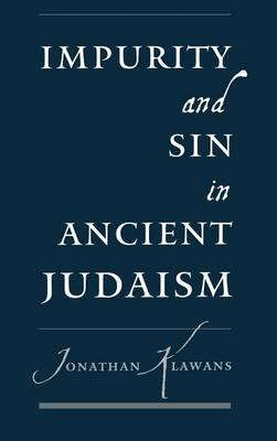 Impurity and Sin in Ancient Judaism (Hardback)
