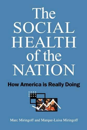 The Social Health of the Nation: How America is Really Doing (Paperback)