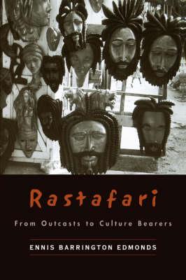 Rastafari: From Outcasts to Culture Bearers (Hardback)