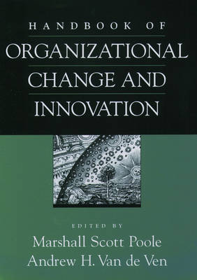 Handbook of Organizational Change and Innovation (Hardback)