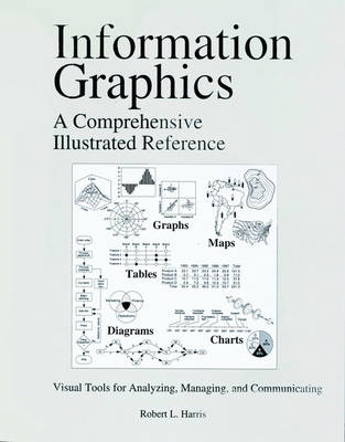 Information Graphics: A Comprehensive Illustrated Reference (Paperback)