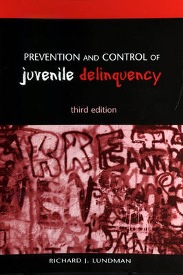 Prevention and Control of Juvenile Delinquency (Paperback)