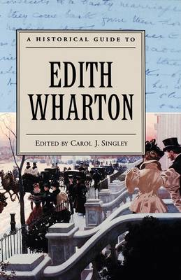 A Historical Guide to Edith Wharton - Historical Guides to American Authors (Paperback)