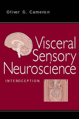 Visceral Sensory Neuroscience: Interoception (Hardback)