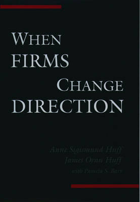 When Firms Change Direction (Hardback)