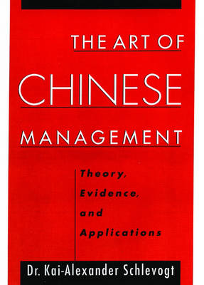 The Art of Chinese Management: Theory, Evidence and Applications (Hardback)