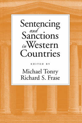 Sentencing and Sanctions in Western Countries - Studies in Crime and Public Policy (Paperback)