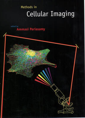 Methods in Cellular Imaging - Methods in Physiology S. (Hardback)