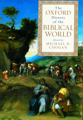 The Oxford History of the Biblical World (Paperback)