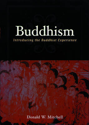 The Way of Buddhism: Introducing the Buddhist Experience (Hardback)