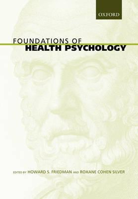 Foundations of Health Psychology (Hardback)